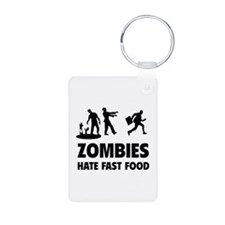 Zombies hate fast food Keychains