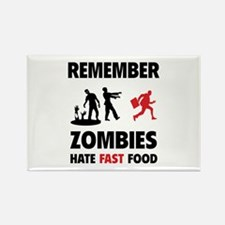 Remember zombies hate fast food Rectangle Magnet