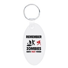 Remember zombies hate fast food Keychains