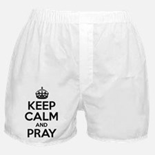 Keep Calm And Pray Boxer Shorts