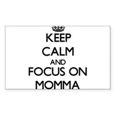 Keep Calm and focus on Momma Decal