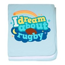 I Dream About Rugby baby blanket
