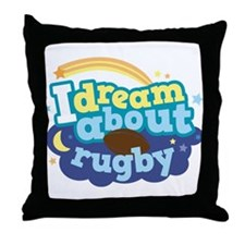 I Dream About Rugby Throw Pillow