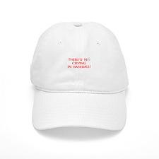 Theres No Crying in Baseball Baseball Baseball Cap