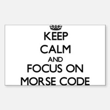 Keep Calm and focus on Morse Code Decal