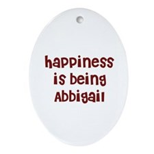happiness is being Abbigail Oval Ornament