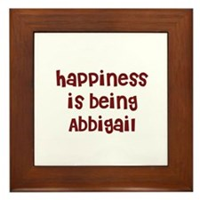 happiness is being Abbigail Framed Tile