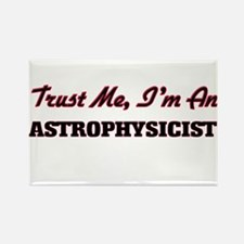 Trust me I'm an Astrophysicist Magnets