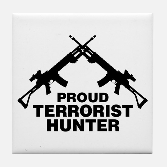 Proud Terrorist Hunter Tile Coaster