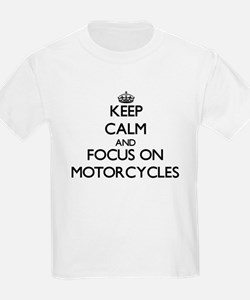 Keep Calm and focus on Motorcycles T-Shirt