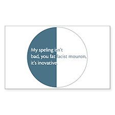 Fat facist mouron Sticker (Rect.)