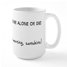 Leave me alone good morning Mug