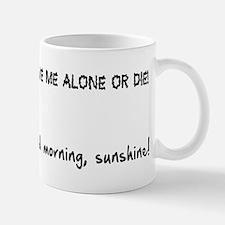 Leave Me Alone Good Morning Mug Mugs