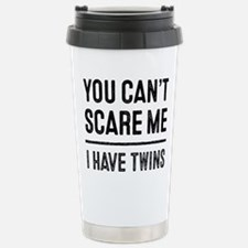 Unique Afraid i have twin Travel Mug