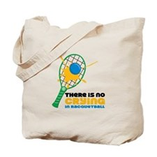 No Crying In Racquetball Tote Bag