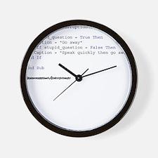 If Stupid_Question = True Wall Clock