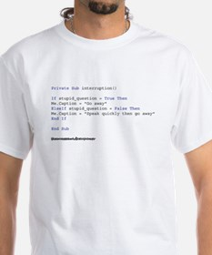 If Stupid_Question = True Shirt