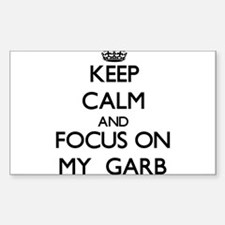 Keep Calm and focus on My Garb Decal