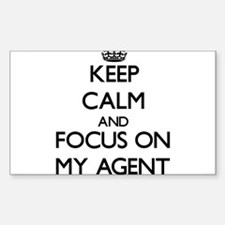 Keep Calm and focus on My Agent Decal