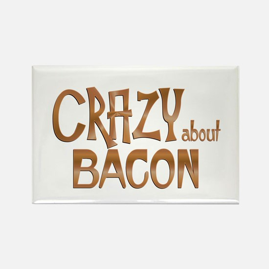 Crazy About Bacon Magnets