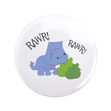 "Rawr Dinosaur 3.5"" Button"