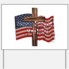 911 Never Forget American Flag And Cross Yard Sign