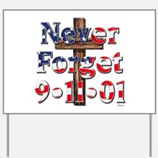 Never Forget 911 With Cross Yard Sign