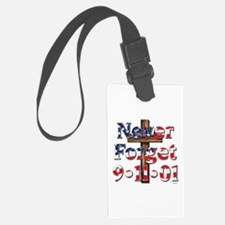 Never Forget 911 With Cross Luggage Tag