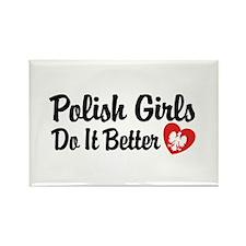 Polish Girls Do It Better Rectangle Magnet