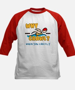Why Crawl? Butterfly! Tee