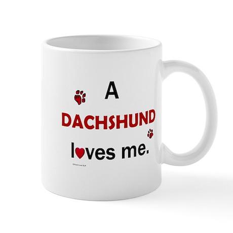 A Dachshund Loves Me Mug