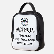 Bacteria: The Only Culture Some Neoprene Lunch Bag