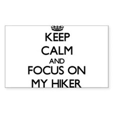 Keep Calm and focus on My Hiker Decal