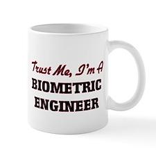 Trust me I'm a Biometric Engineer Mugs