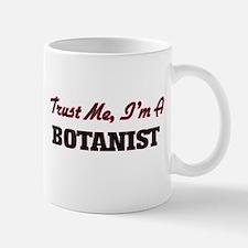Trust me I'm a Botanist Mugs