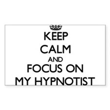 Keep Calm and focus on My Hypnotist Decal