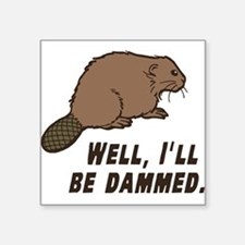 Dammed Beaver Sticker