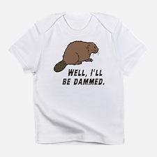 Dammed Beaver Infant T-Shirt