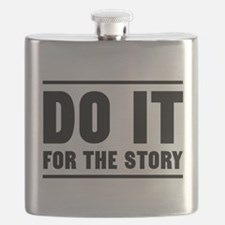DO IT FOR THE STORY Flask