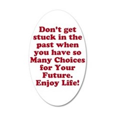 Don't Get Stuck Wall Decal