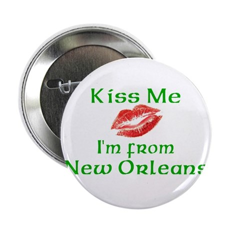 Kiss Me I'm from New Orleans Button