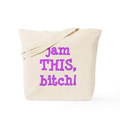 Jam This Tote Bag