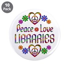 "Peace Love Libraries 3.5"" Button (10 pack)"