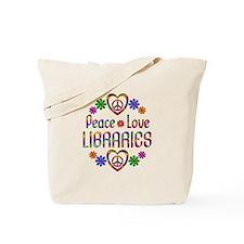Peace Love Libraries Tote Bag