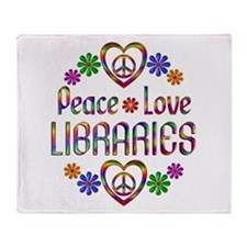 Peace Love Libraries Throw Blanket