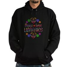 Peace Love Libraries Hoodie