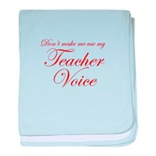 dont make me use my teachers voice-eds-red baby bl