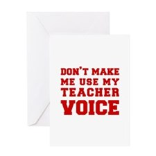 dont make me use my teachers voice-FRESH-RED Greet