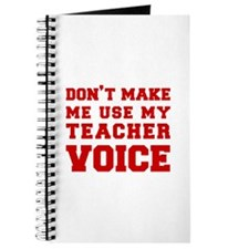 dont make me use my teachers voice-FRESH-RED Journ
