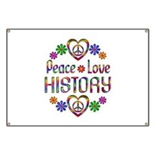Peace Love History Banner